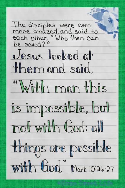 Scripture Writing, Mark 10:26-27