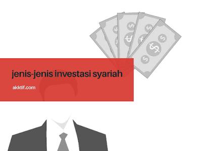 Jenis-jenis Investasi Syariah yang Menguntungkan