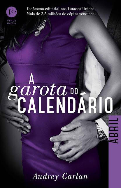 A garota do calendário Abril Audrey Carlan