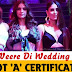 Veere Di Wedding got 'A' Certificate For Abuse Language
