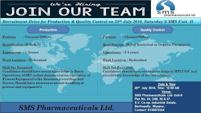 Recruitment Drive for Production & Quality Control on 28th July 2018, Saturday @ SMS Pharmaceuticals Ltd