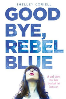 Cover art for Goodbye, Rebel Blue by Shelley Coriell