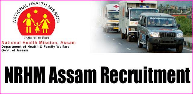 NRHM Assam Recruitment nrhmassam.in Apply Online Form