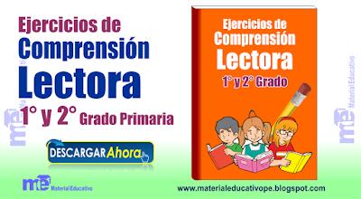 Ejercicios de Comprensión  Lectora 1 ° y 2° Grado Primaria