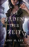 http://lielan-reads.blogspot.de/2015/09/rezension-lori-m-lee-die-faden-der-zeit.html