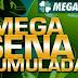 Mega-Sena concurso 2057 acumulou e prêmio chegará a R$ 31 milhões
