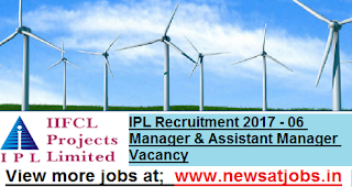 IPL-Recruitment-2017- 06-Manager-Assistant-Vacancy