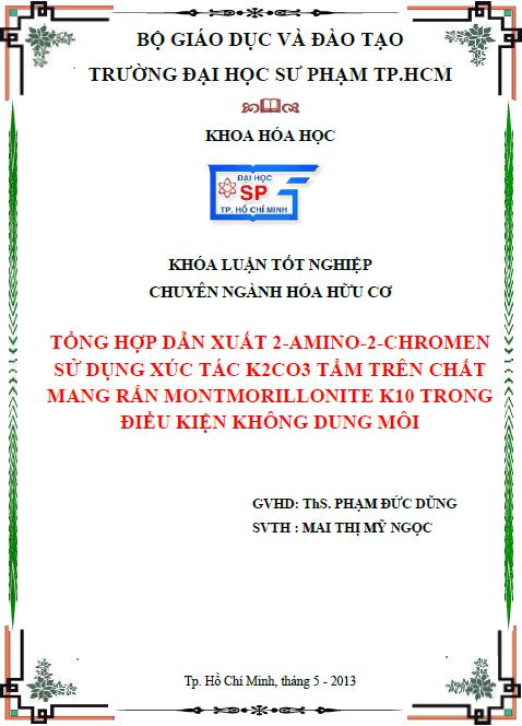 Tổng hợp dẫn xuất 2-amino-2-chromen sử dụng xúc tác K2CO3 tẩm trên chất mang rắn montmorillonite K-10 trong điều kiện không dung môi
