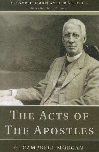 G. Campbell Morgan-The Acts Of The Apostles-