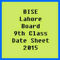 9th Class Date Sheet 2017 BISE Lahore Board