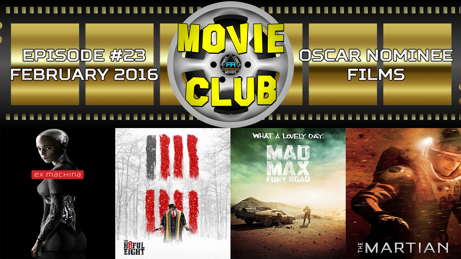 Ex Machina, The Hateful Eight, Mad Max: Fury Road, The Martian