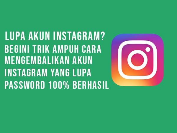 Trik Ampuh Membuka Instagram yang Lupa Password dengan Mudah