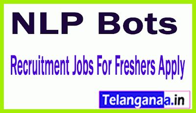 NLP Bots Recruitment Jobs For Freshers Apply