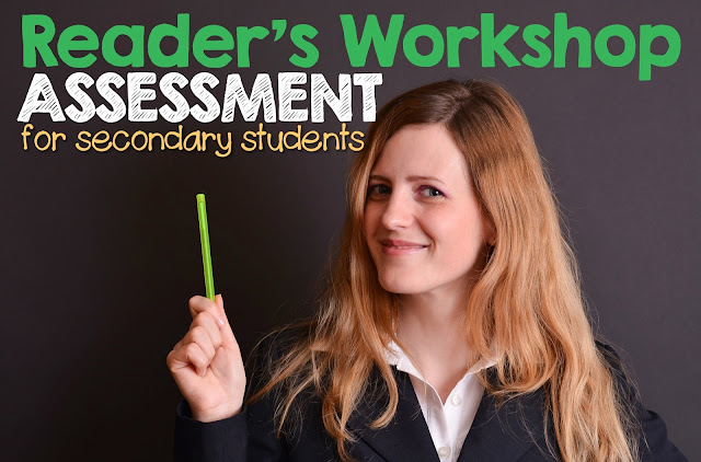 Tips and ideas for assessing reader's workshop in middle and high school.
