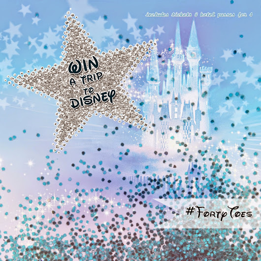 Forty Toes: Win a trip to Disneyland.