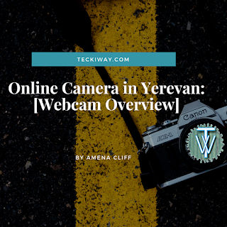 Online camera in yerevan