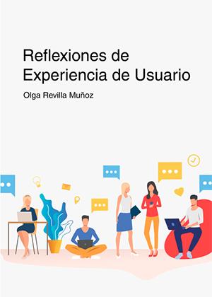 Portada del libro Reflexiones de Experiencia de Usuario
