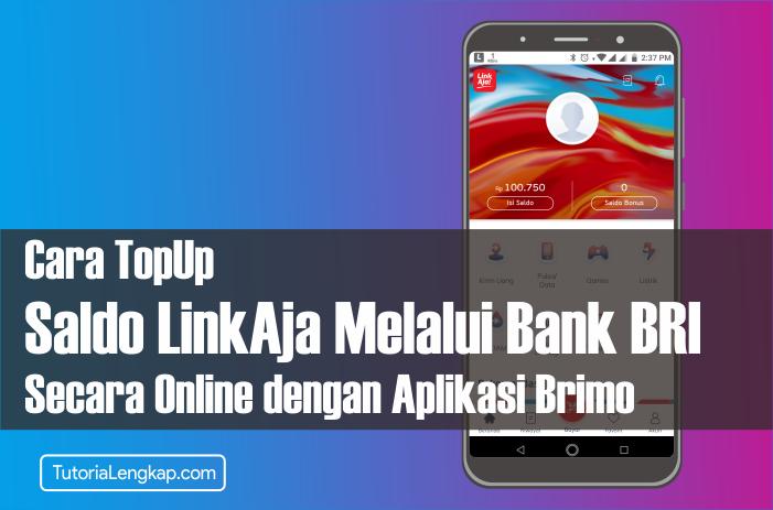 Tutorialengkap cara isi saldo LinkAja atau Tcash dengan Aplikasi Brimo Bank Bri secara Online