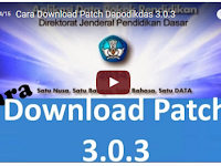 Video Tutorial Cara Download Patch Dapodikdas 3.0.3