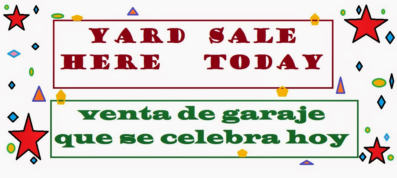 Life in ENGSPANOL Free Printable English/Spanish Bilingual Yard - sale signs