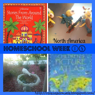 Homeschool Week 15: North America