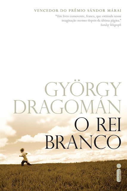 O rei branco - György Dragomán