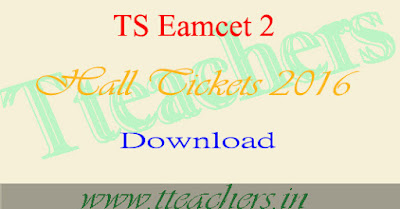 TS Eamcet 2 Admit Card 2016 Medical Entrance Exam Hall Tickets download