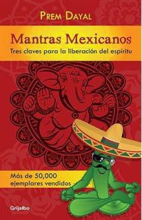 Mantras mexicanos liberación del espíritu