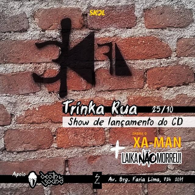 Trinka Rua - Show de Lançamento do CD