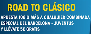 william hill promocion Road To Clásico Barcelona vs Juventus 19 abril