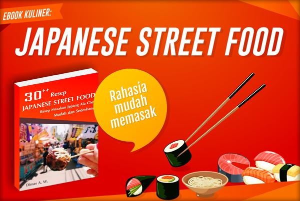 Japanese Street Food; Kumpulan Resep Makanan Jepang