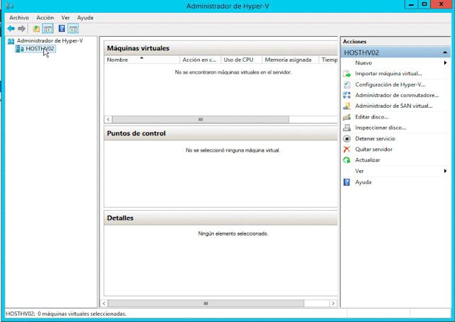 Instalar Hyper-V: Administrador de Hyper-V.