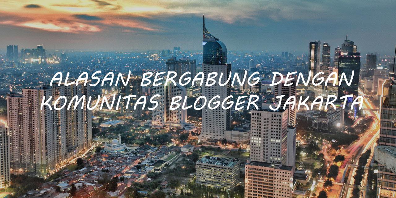 Bergabung dengan Komunitas Blogger Jakarta