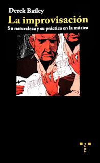 Libro Derek Bailey La improvisación