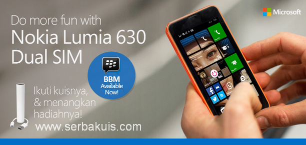 Kuis Do more fun with Nokia Lumia 630 Dual Sim
