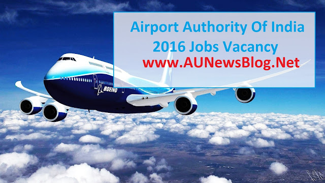 Airport Authority of India hiring Manager and Junior Executive May, 2016