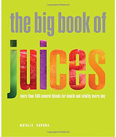 The Big Book of Juices (over 400 blends/recipes), buy at low price