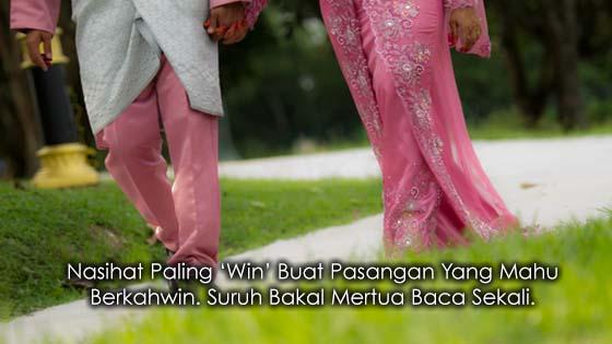 Nasihat Paling 'Win' Buat Pasangan Yang Mahu Berkahwin.