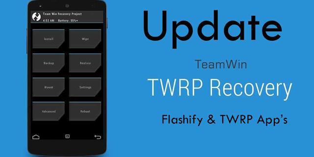 Cara Mudah Install TWRP di Semua Smartphone Android