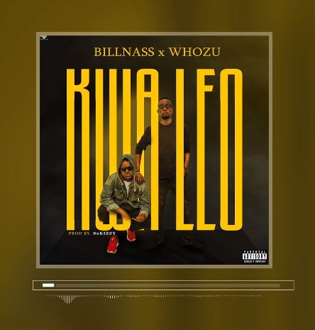 BillNass Ft. Whozu – Kwa Leo