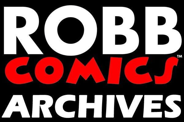 ROBB COMICS™ ARCHIVES