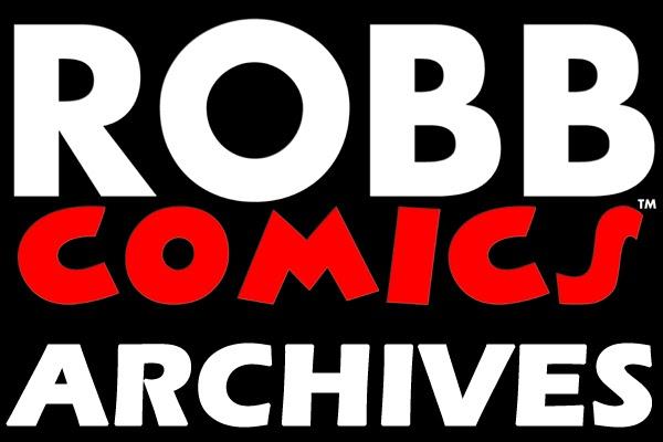 ROBB COMICS™ ARCHIVES