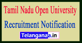 Tamil Nadu Open University TNOU Recruitment Notification 2017
