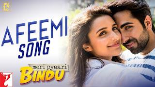 Afeemi – HD Video Song from movie Meri Pyaari Bindu -Parineeti Chopra