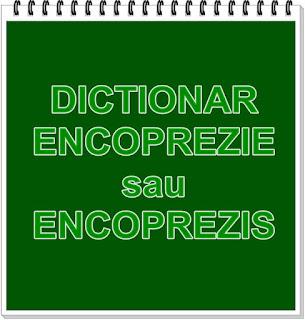 wiki dictionar medical encoprezie sau encoprezis