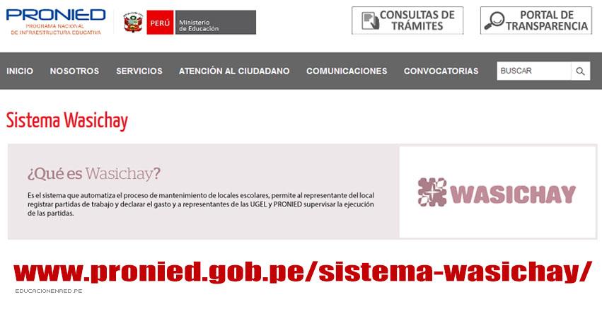 ¿Qué es Wasichay? Sistema de Mantenimiento de Locales Escolares [VIDEO] www.pronied.gob.pe/sistema-wasichay