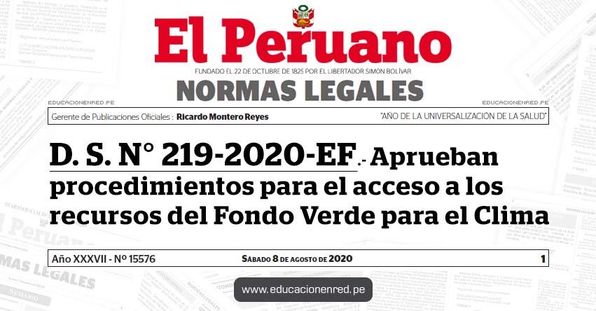 D. S. N° 219-2020-EF.- Aprueban procedimientos para el acceso a los recursos del Fondo Verde para el Clima