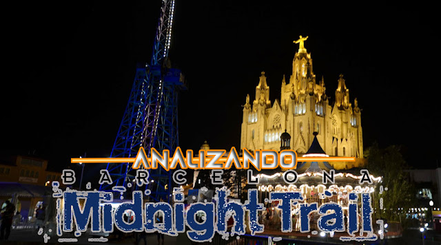 Analizando Midnight Trail Barcelona