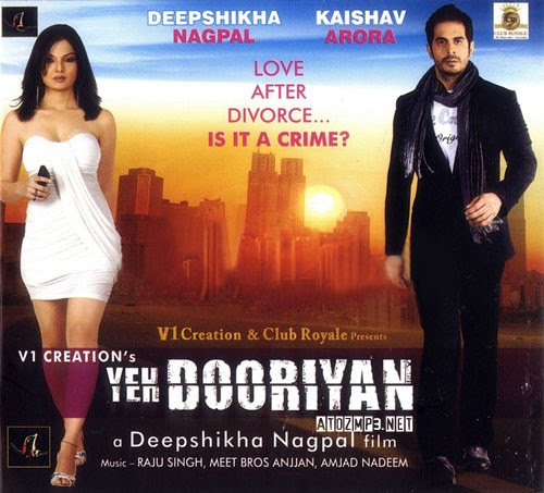 Mai Chahuana Hardam Song Download Ringtune: Yeh Dooriyan (2011) Hindi MP3 Songs Download