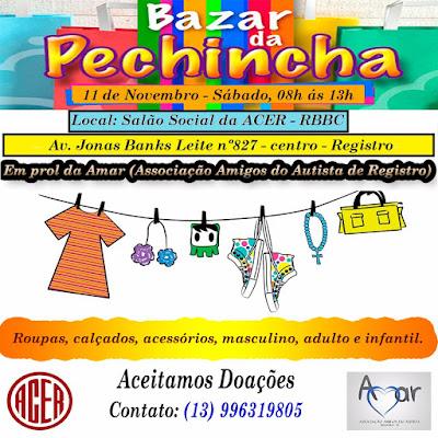 Bazar da Pechincha em prol da AMAR - Associação Amigos do Autista de Registro-SP neste 11/11